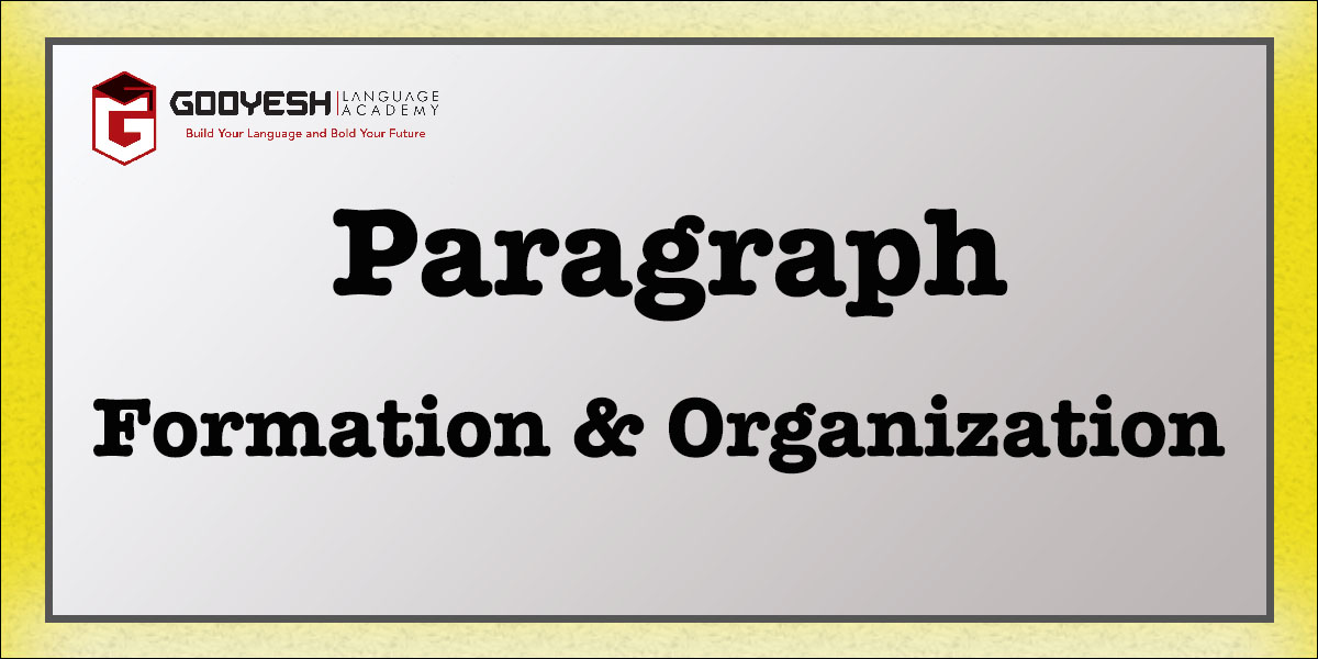Paragraph Formation and Organization
